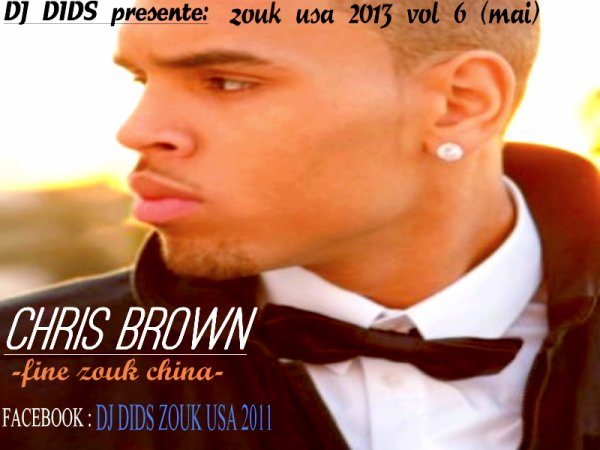 DJ DIDS AND CHRIS BROWN  / CHRIS BROWN-fine zouk china (Prod By Dj Dids) (2013)