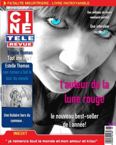Voila mon roman :  LA LUNE ROUGE