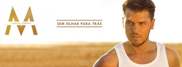 Sem Olhar Para tràs / Mickael Carreira - Tudo O Que Tu Quiseres  (2014)