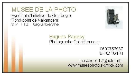 LA CARTE DE VISITE MUSEE PHOTO DU CONSERVATEUR MR HUGUES PAGESY A GOURBEYRE