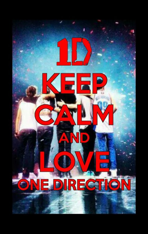 Keep calm and love One Direction ! Remixe si tu les aimes beaucoup !