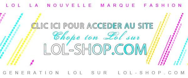 """LA NOUVELLE MARQUE FASHION """" LOL MDR """" CHOP TON LOL SUR LOL-SHOP.COM"""