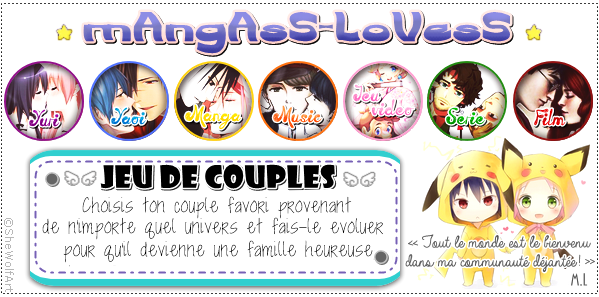 Jeu de mAngAsS-LoVesS → Couples