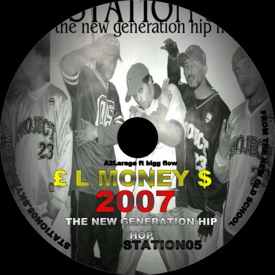 STATION 05 / EL MONEY  A de La Rage feat BIG Flow (2008)