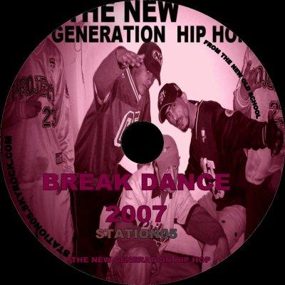 STATION 05 / BREAK DANCE A de La Rage feat A 007 (2008)