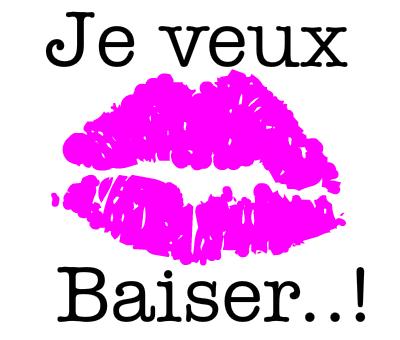 je veux baiser