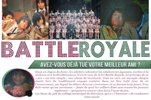 SHUGO-CHARA-X FILM ASIATIQUE : BATTLE ROYALE