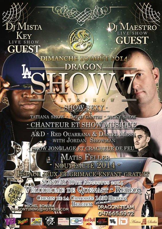 dragon show 7 le 10 août 2014 vélodrome de rebecq (Belgique)