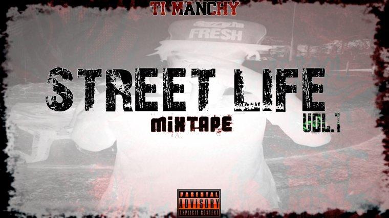 STREET LIFE Vol.1  / Ti-Manchy _ Freestyle IMPRO ! (Prod by Guipsii') (2015)