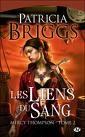 Les Liens du Sang de Patricia Briggs... tome 2 de la série...