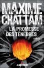La Promesse des Ténèbres de Maxime Chattam... lecture en cours...