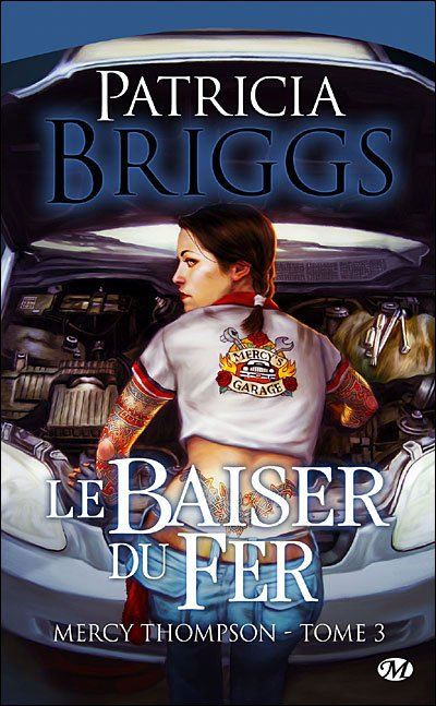 Le baiser de fer, Mercy Thompson tome 3 de Patricia Briggs