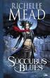 Un prochain caprice... Succubus Blues de Richelle Mead tome 1