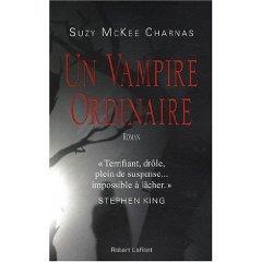 "Petite trouvaille, encore un vampire... ""Un Vampire Ordinaire"" de Mckee Charnass Suzy"