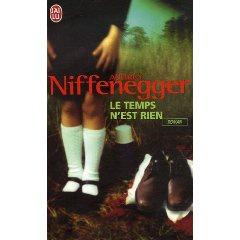 Le Temps n'est rien de Audrey Niffenegger... une belle envie...
