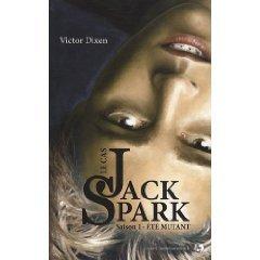 """""""Le cas de Jack Spark, saison 1 : été mutant, petite trouvaille sur amazon."""