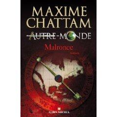 Ce que j'ai trouvé... Autre Monde tome 2, Malronce de Maxime chattam