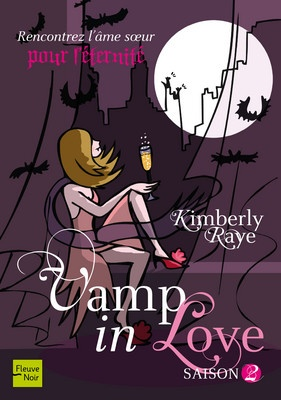 "Suite du petit oubli... ""Vamp in love"", saison 2 de Kimberly Raye"