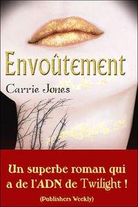 """Ceque j'ai trouvé... """"Envoûtement"""" de Carrie Jones"""