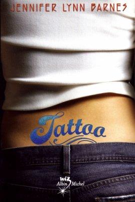 """""""Tattoo"""" de Jennifer Lynn Barnes... sortie le 6 janvier 2010."""