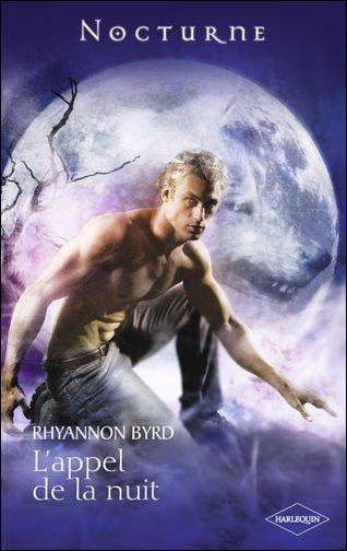 L'appel de la nuit, tome 2 de Rhyannon Byrd.