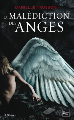 """La Malédiction des anges"" de Danielle Trussoni..."