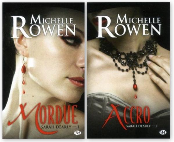Autre série vampire chez Milady... Sarah Dearly de Michelle Rowen.