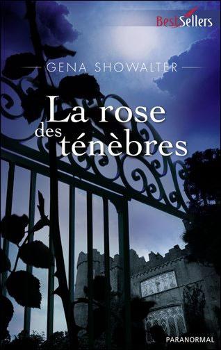 La Rose des Ténèbres de Gena Showalter (tome 2)