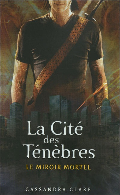 """""""Le miroir mortel, la cité des ténèbres"""" tome 3 de Cassandra Clare..."""