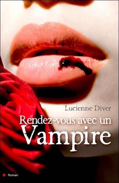 """On n'en finit pas avec les vampires...""""Rendez-vous avec un vampire"""" de Lucienne Diver."""