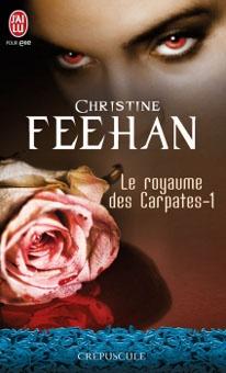 Le Royaume des Carpathes, tome 1 de Christine Feehan.