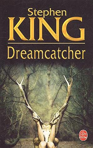 """Dreamcatcher"" de Stephen King."