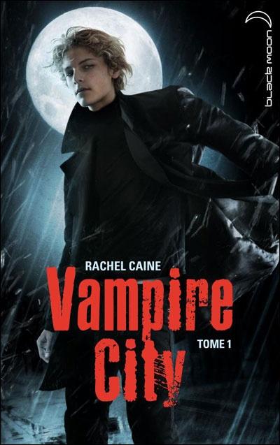 """Visuel de """"Vampire City"""" de Rachel Caine."""