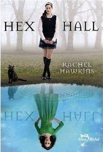 """""""Hex hall"""" de Rachel Hawkins chez Albin Michel."""