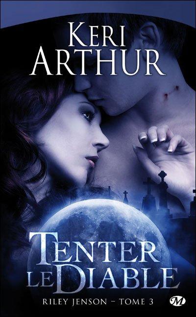 """Visuel du tome 3 de Keri Arthur """"Tenter le diable"""" en septembre chez Milady."""