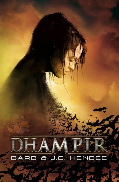 Dhampir (Les Nobles Morts - Tome 1) de Barb & J. C. Hendee, éditions Eclipse (Bibliothèque Interdite)
