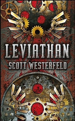 """Leviathan"" de Scott Westerfeld..."