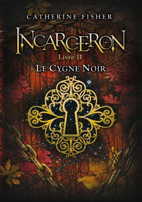 Incarceron, tome 2 de Catherine Fisher...