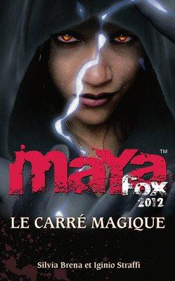 """Maya Fox, tome 2 """"le carré magique"""" de Silvia Brena et Iignio Straffi..."""