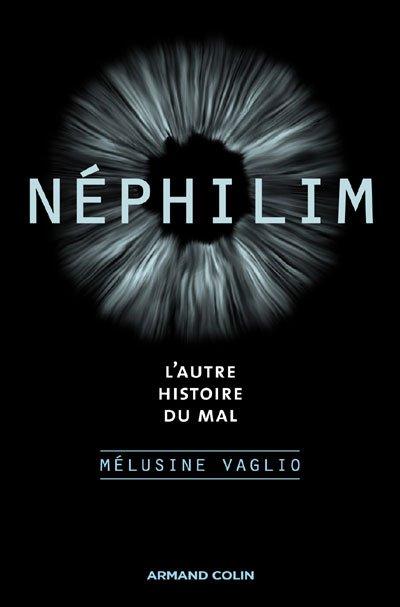 """Etude : """"Néphilim, l'autre histoire du mal"""" de Mélusine VAGLIO."""