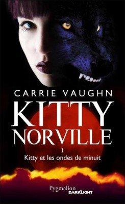 Kitty Norville, Tome 1 : Les ondes de minuit de Carrie VAUGHN chez Pygmalion...