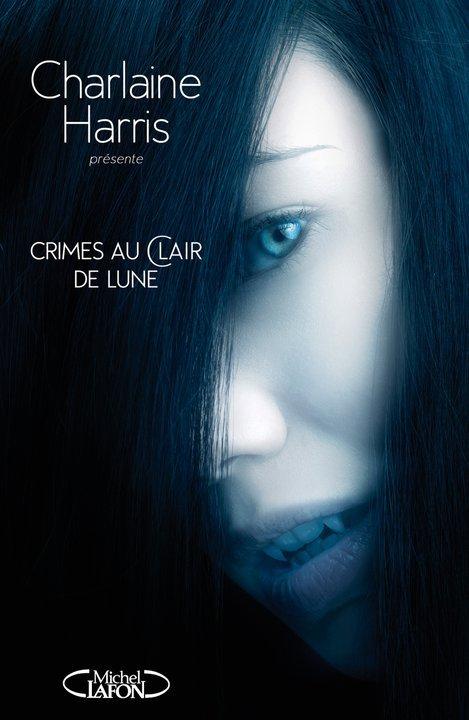 """""""Crimes au clair de lune"""" de Charlaine Harris..."""