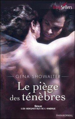 """Le piège des ténèbres"" de Gena Showalter chez Harlequin."