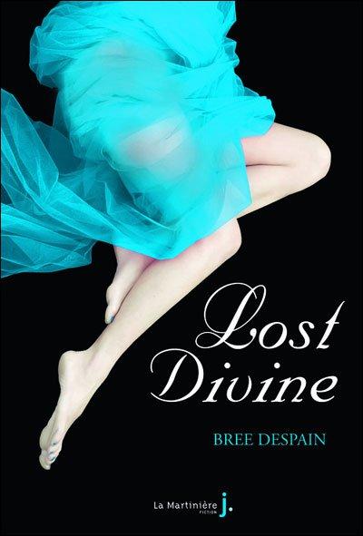 Lost Divine de Bree Despain... Un coup de coeur !