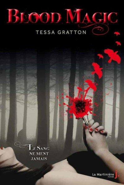 """Blood magic"" de Tessa Gratton.... abandon !"