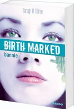Visuel Birth Marked, Bannie tome 2 de Caragh O'brien
