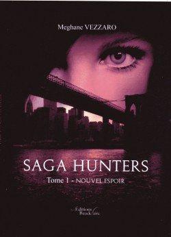 Saga Hunters de Meghane Vezzaro... je ne connaissais pas !
