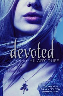 Elixir d'Hilary Duff... la suite !