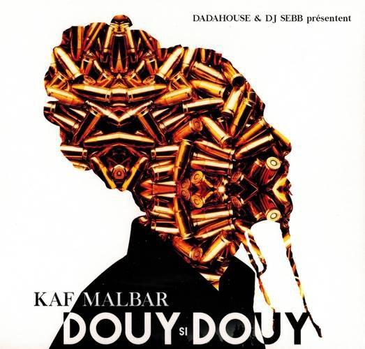 douy si douy / Kaf Malbar - C ou kmi vé (2015)