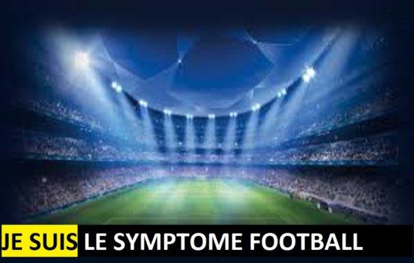 Je Suis Le ... Symptome FoOtball !!!